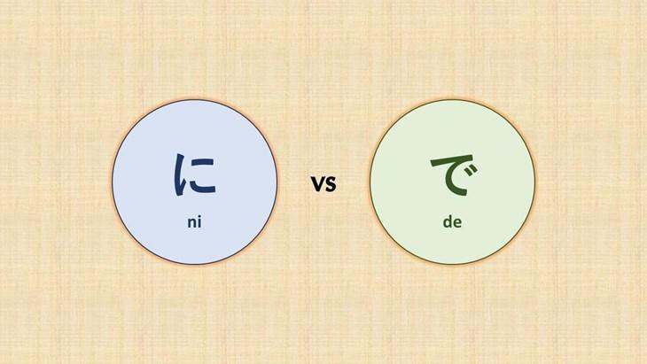 Ni và De: Cách lựa chọn 2 loại trợ từ chỉ vị trí trong tiếng Nhật - ảnh 1