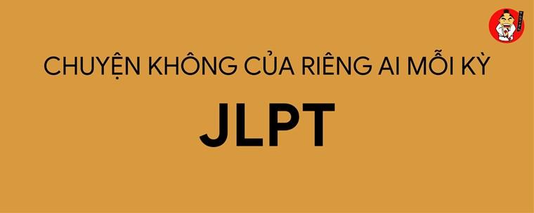 Chuyện không của riêng ai mỗi kỳ thi JLPT