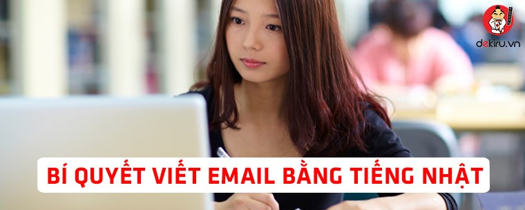 Bí quyết viết email bằng tiếng Nhật