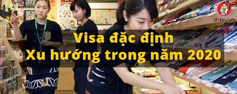 Chương trình Visa đặc định - CƠ HỘI VÀNG cho hàng ngàn du học sinh, thực tập sinh Nhật Bản