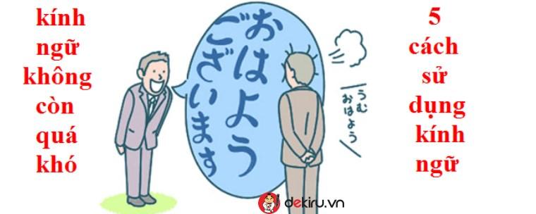 5 hiểu nhầm dễ mắc phải về kính ngữ tiếng Nhật