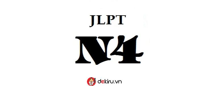 Kỳ thi JLPT N4 và những điều chưa biết